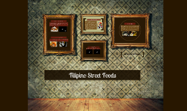 Copy of Filipino Street Foods