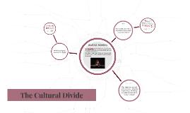 The Cultural Divide