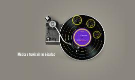Música a través de las décadas