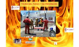 TEORÍA DEL FUEGO Y SU PREVENCIÓN