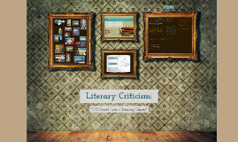 Copy of Literary Criticims