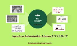 Sporto ir laisvalaikio klubas FIT FAMILY