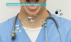 Communicating For Patient Safety