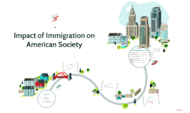 Impact of Immigration on American Society
