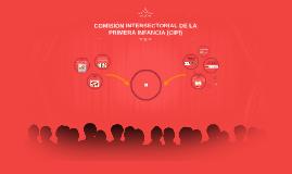 COMISIÓN INTERSECTORIAL DE LA PRIMERA INFANCIA (CIPI)