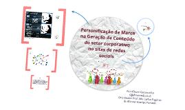 PERSONIFICAÇÃO DE MARCA NA GERAÇÃO DE CONTEÚDO DO SETOR CORPORATIVO NOS SITES DE REDES SOCIAIS