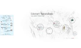 Literary Naturalism: