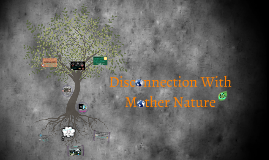 Disconnected With Mother Nature