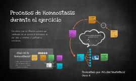 Copy of Procesos de Homeosatasis durante el ejercisio