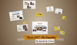 Route 100 - Franchise proposal