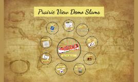 Prairie View Demo Slam