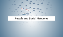 People and Social Networks