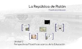 La  República de Platón. Filosofía de la Educación