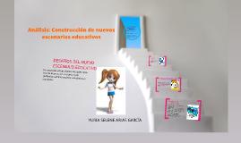 Análisis: Construcción de nuevos escenarios educativos