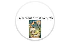 Reincarnation & Rebirth