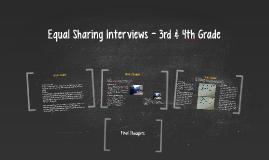 Equal Sharing Interviews - 3rd & 4th Grade