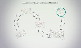 Copy of Academic Writing, Grammar, & Mechanics