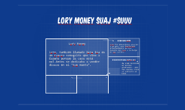 lory money suaj #suu