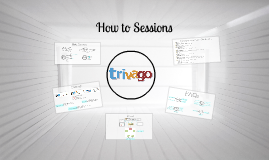 Copy of How to Sessions