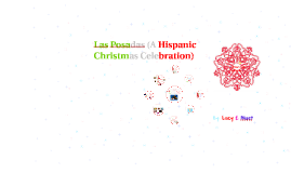 Las Posadas (A Hispanic Christmas Celebration)