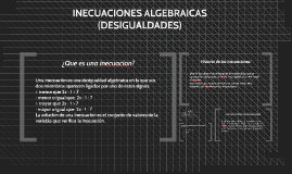 Copy of INECUACIONES ALGEBRAICAS   (DESIGUALDADES).