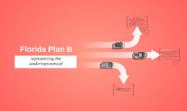 Copy of Florida Plan B