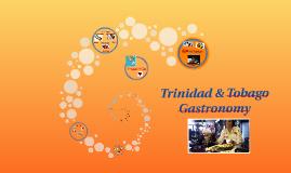 Trinidad & Tobago Gastronomy