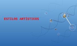 ESTILOS ARTÍSTICOS