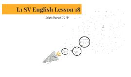 L1 SV English Lesson 18