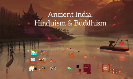 Ancient India, Hinduism & Buddhism