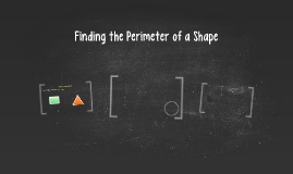 Finding the Perimeter of a Shape