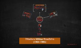 Ditadura Militar Brasileira (1964-1985)