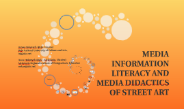 MEDIA INFORMATION LITERACY AND MEDIA DIDACTICS OF STREET ART