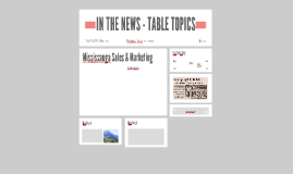 IN THE NEWS - TABLE TOPICS