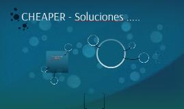 CHEAPER - Soluciones .....