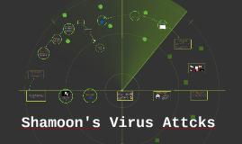 Shamoon's Virus Attcks