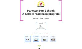 Copy of Parwaan Pre School: A School Readiness Program (South Punjab)
