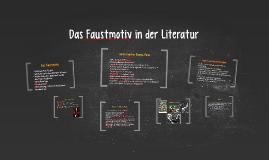 Das Faustmotiv in der Literatur