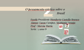 Copy of O pensamento estetico sobre o Brasil