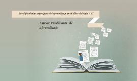 Las dificultades especificas del aprendizaje en el albor del