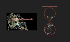 Masks of the Masquerade