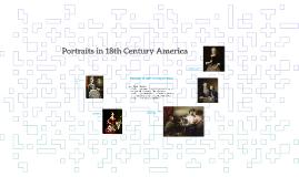 Portraits in 18th Century America