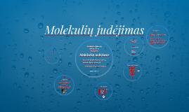 Molekulių judėjimas
