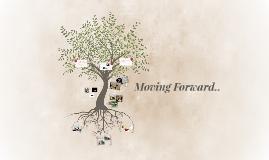 Moving Forward..