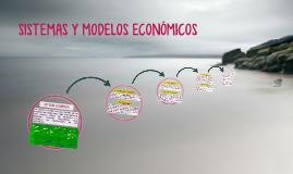 SISTEMAS Y MODELOS ECONÓMICOS