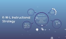 K-W-L Instructional Strategy