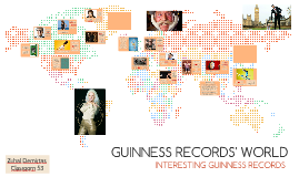 GUINNESS RECORDS' WORLD