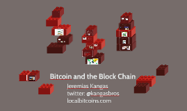 Bitcoin and the Block Chain