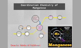 Coordination Chemistry of Manganese