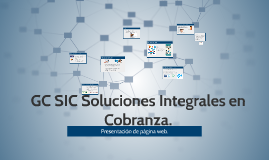 Copy of GC SIC Soluciones Integrales en Cobranza.